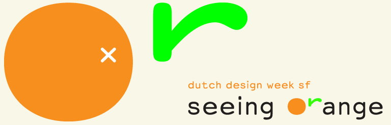 Seeing Orange - Dutch Design Week