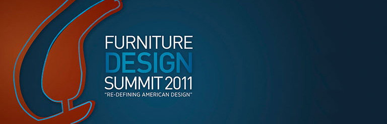 Furniture Design Summit 2011 - Re-Defining American Design