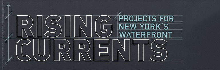 Rising Currents - Projects for New York's Waterfront