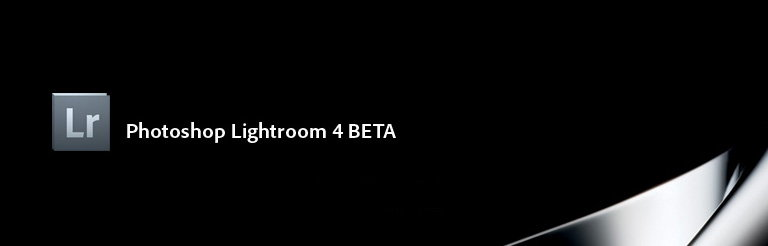 Adobe Photoshop Lightroom 4 Beta