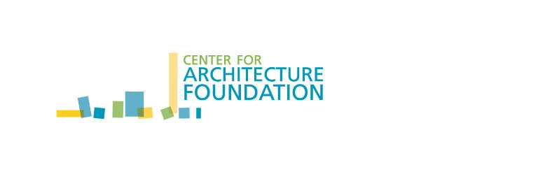 Center for Architecture Foundation Grant