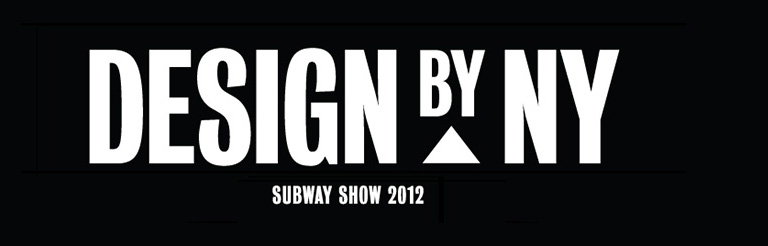 Design by New York Subway Show 2012 - Call for Entries