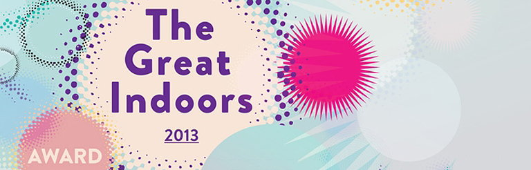 The Great Indoors Award 2013