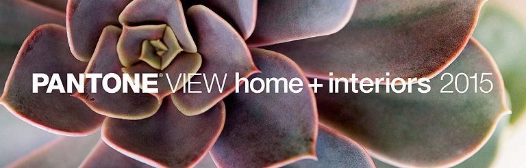 Pantone View Home and Interiors 2015
