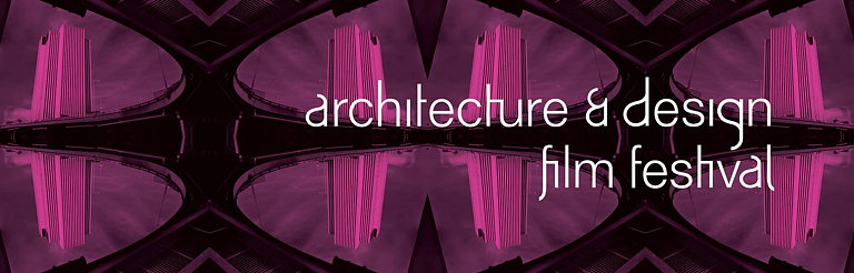 Architecture And Design Film Festival: Architecture & Design Film Festival NY 2017