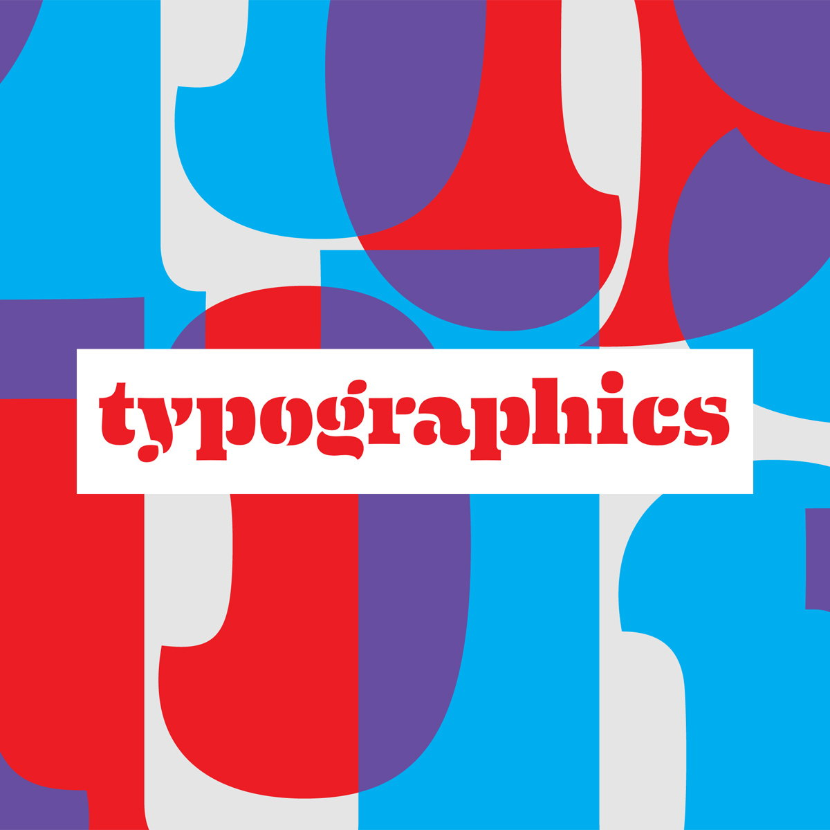 Typographics 2016 - A Design Festival for People Who Use Type