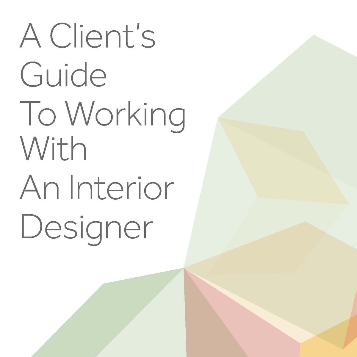 Biid releases client 39 s guide to working with an interior for How to find interior design clients