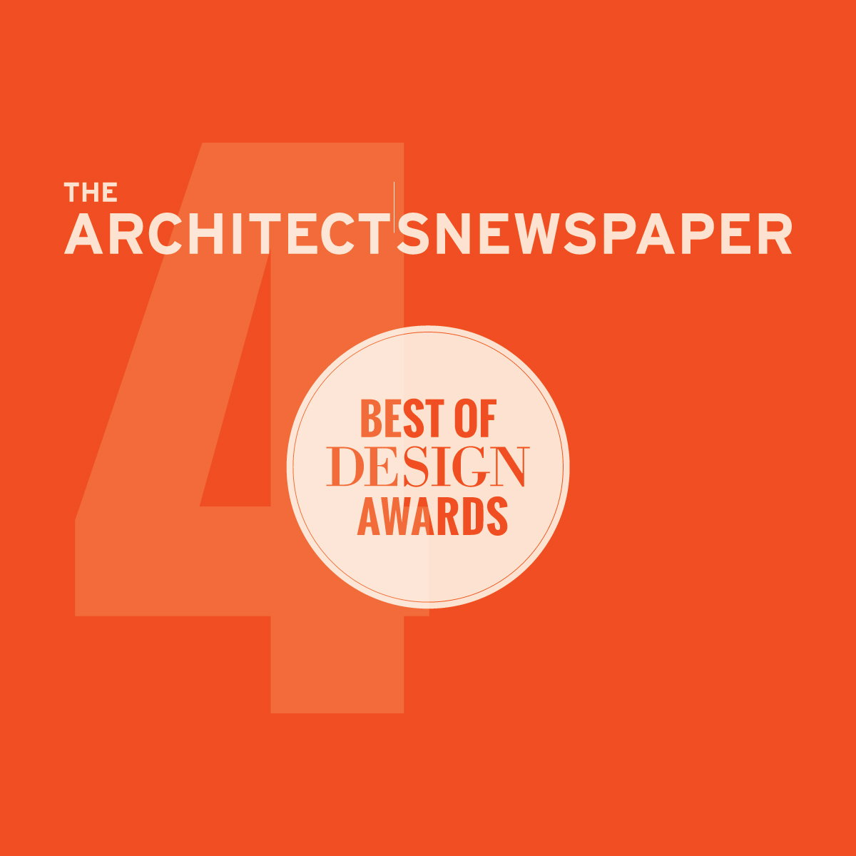 The Architect's Newspaper 4th Annual Best of Design Awards