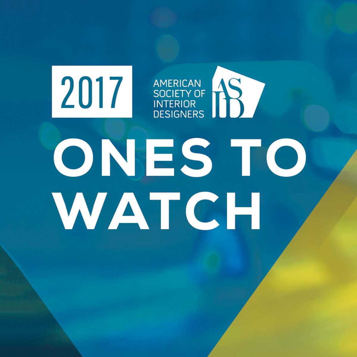 American Society of Interior Designers Launches Ones to Watch Program