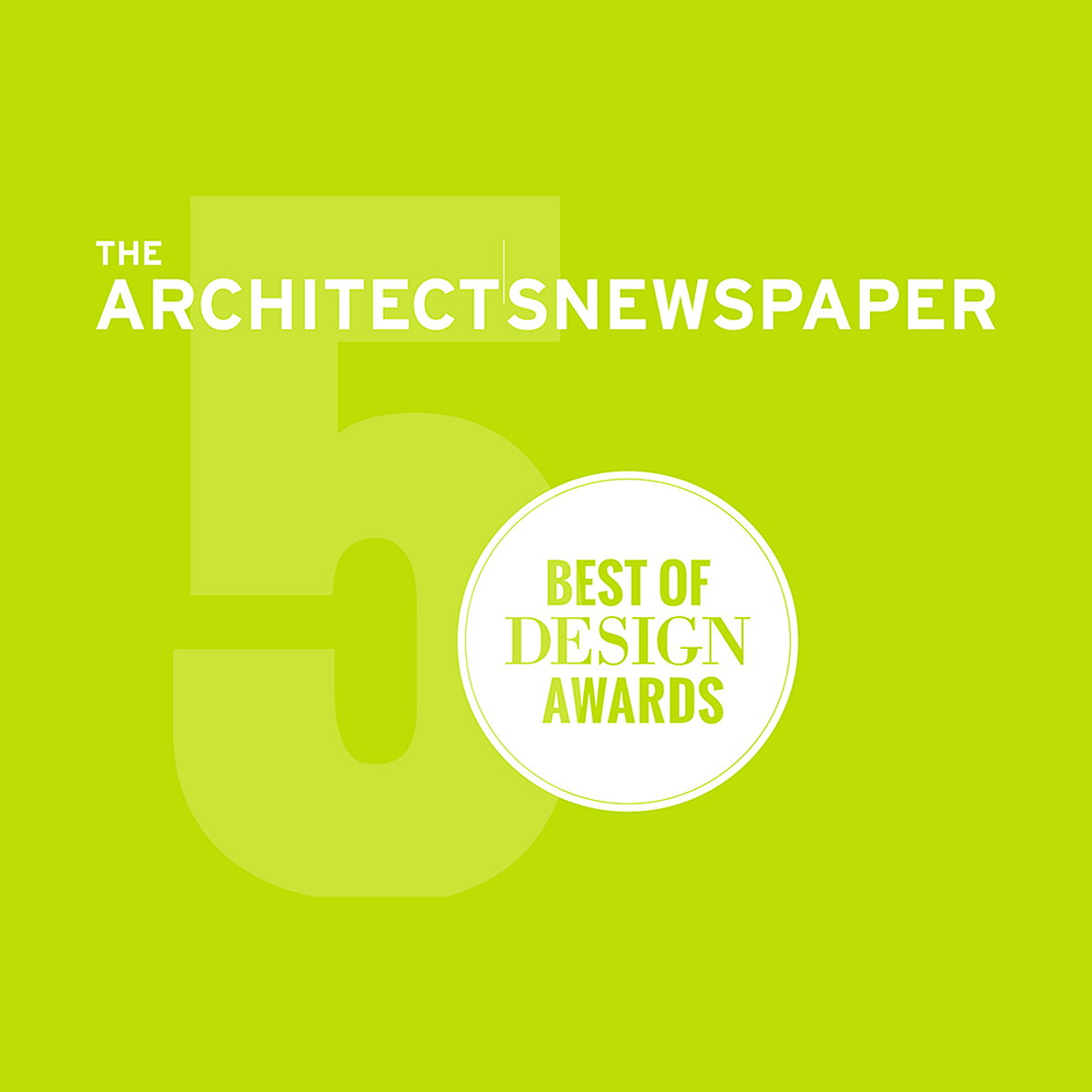 The Architect's Newspaper 2017 Best of Design Awards
