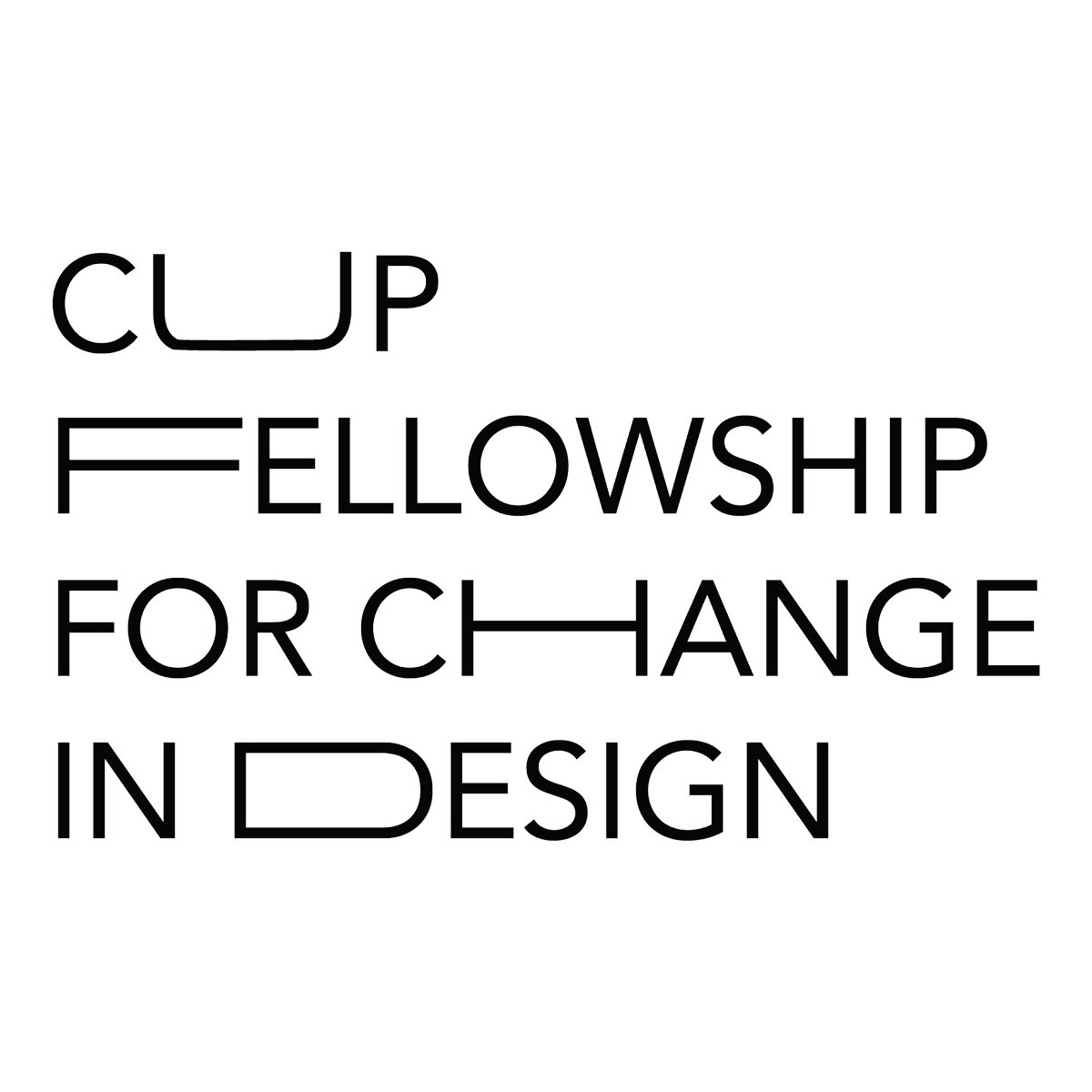 2018 CUP Fellow for Change in Design