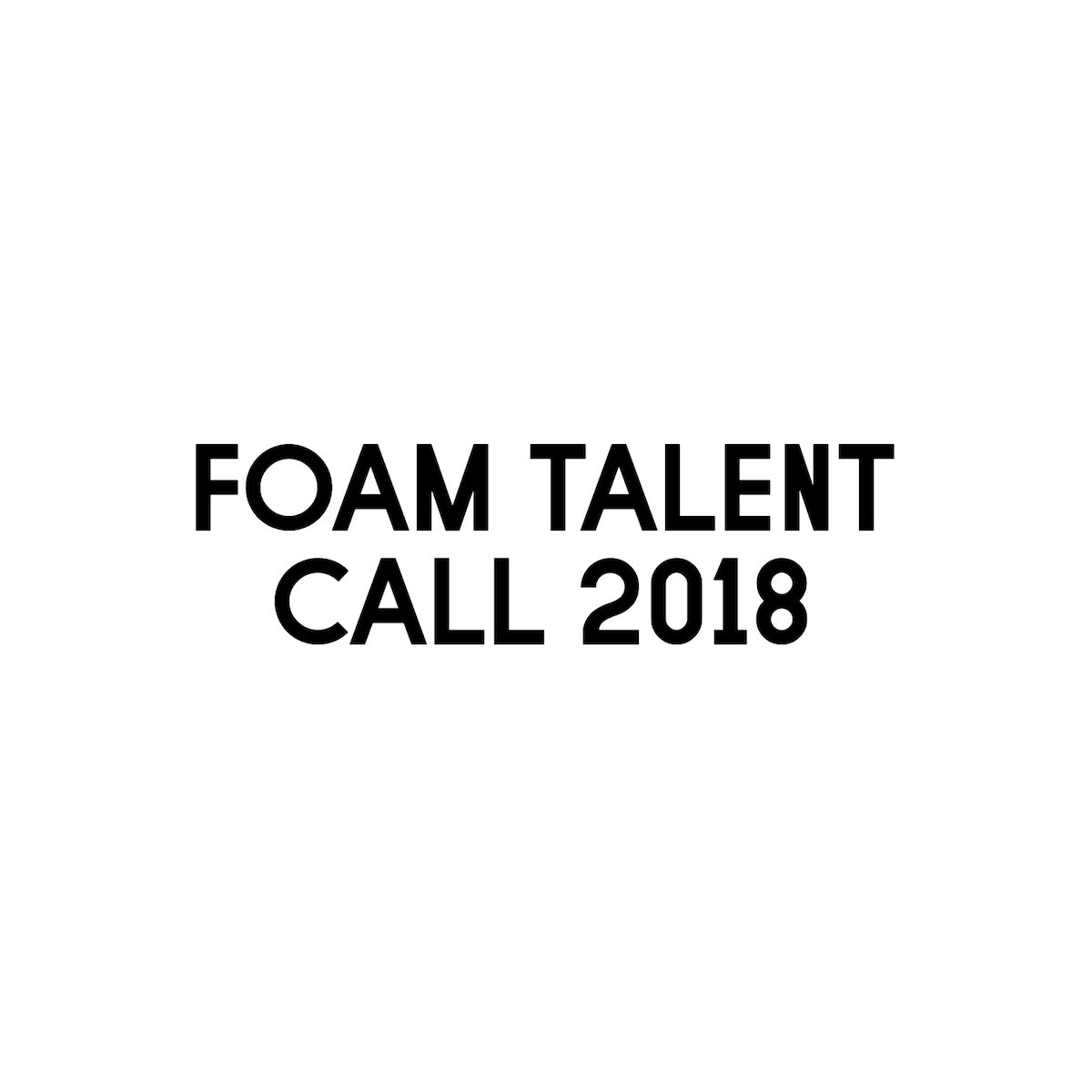 Foam Talent Call 2018