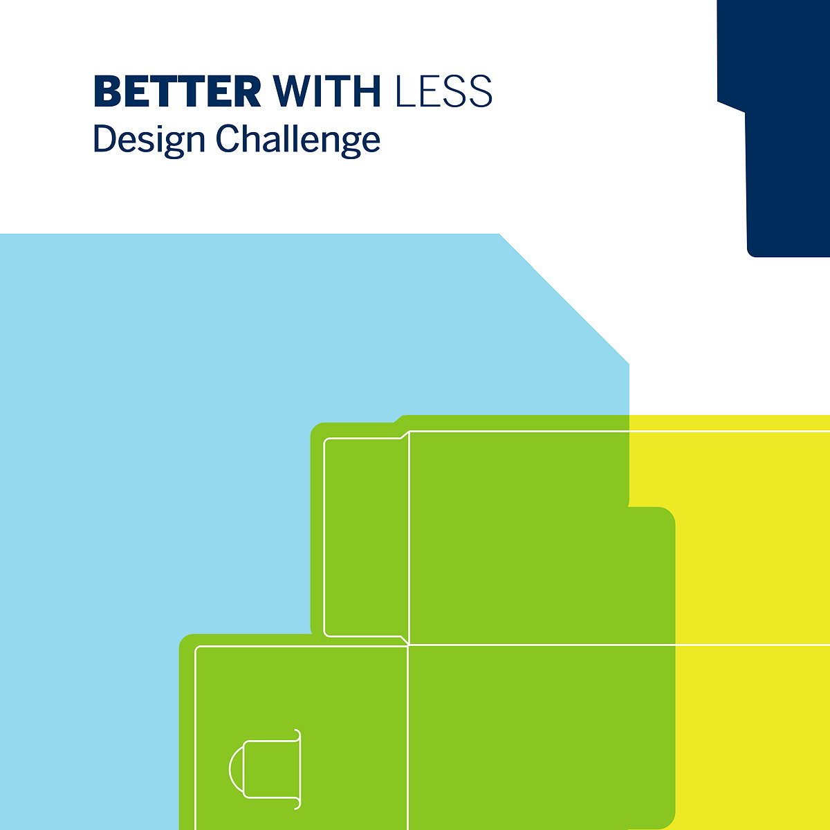 Better with Less Design Challenge