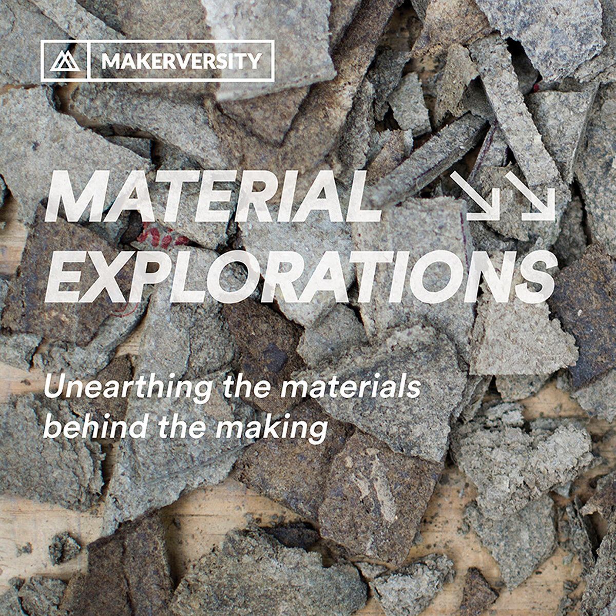 Material Explorations - Waste Streams at Makerversity, Somerset House