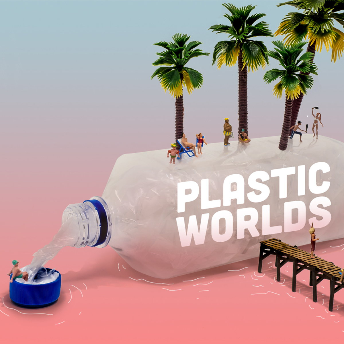 Plastic Worlds - Call for Entries