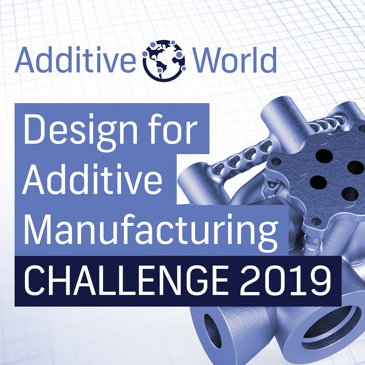 5th Additive World Design for AM Challenge