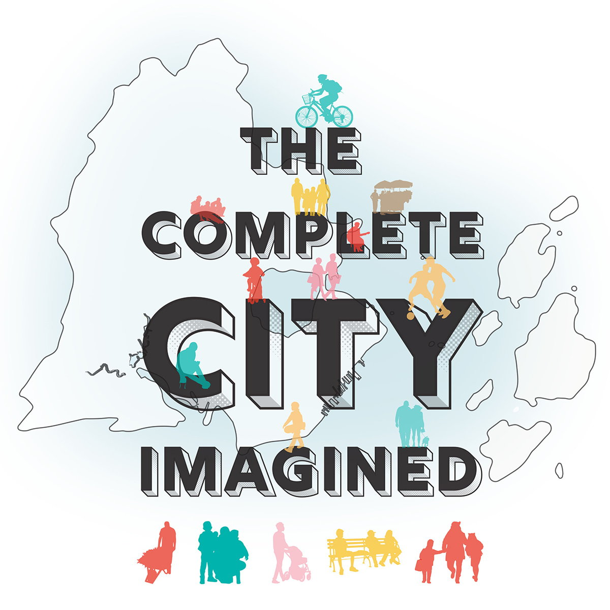 The Complete City - Imagined