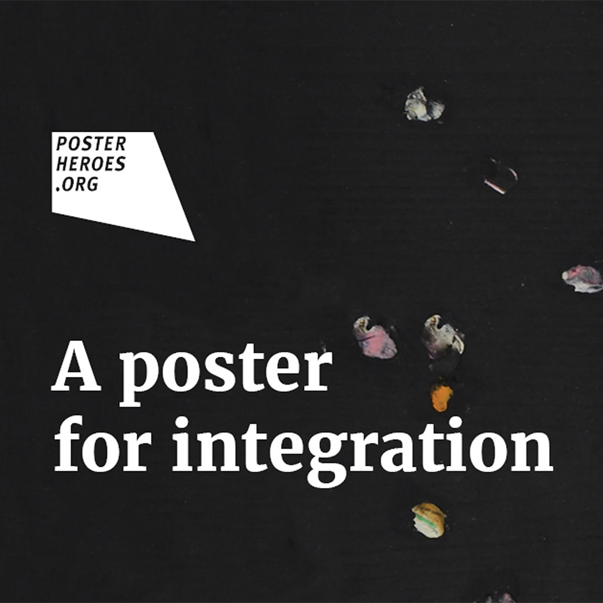 Posterheroes​ 2019 - A Poster for Integration