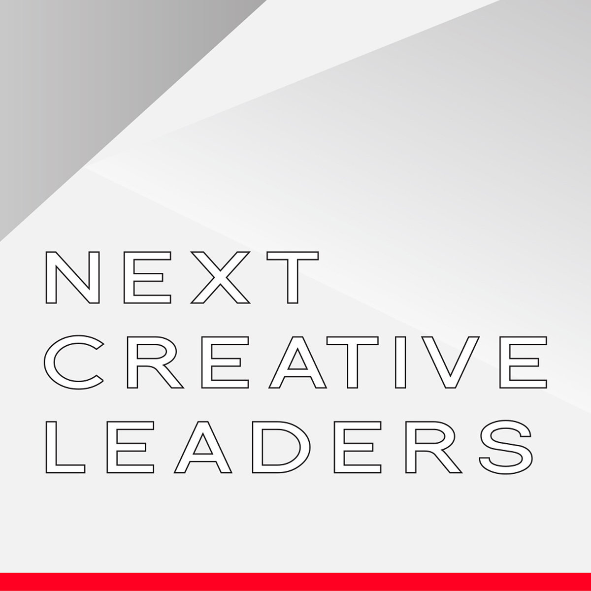 Next Creative Leaders 2019 - Call for Entries