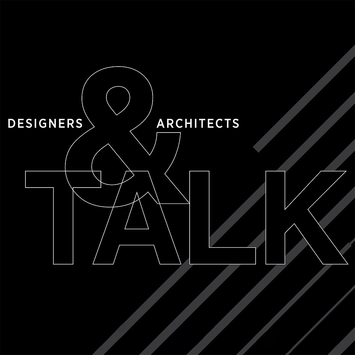 Designers and Architects Talk 2020 - A Series About Design and Its Impact on Client Success