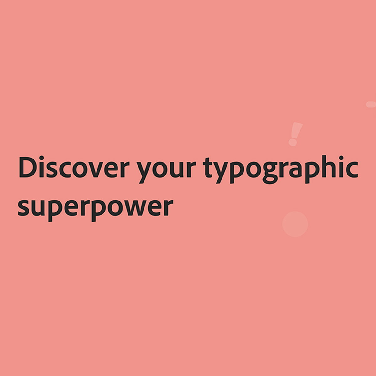 Adobe Launches 'Discover Your Typographic Superpower' Game