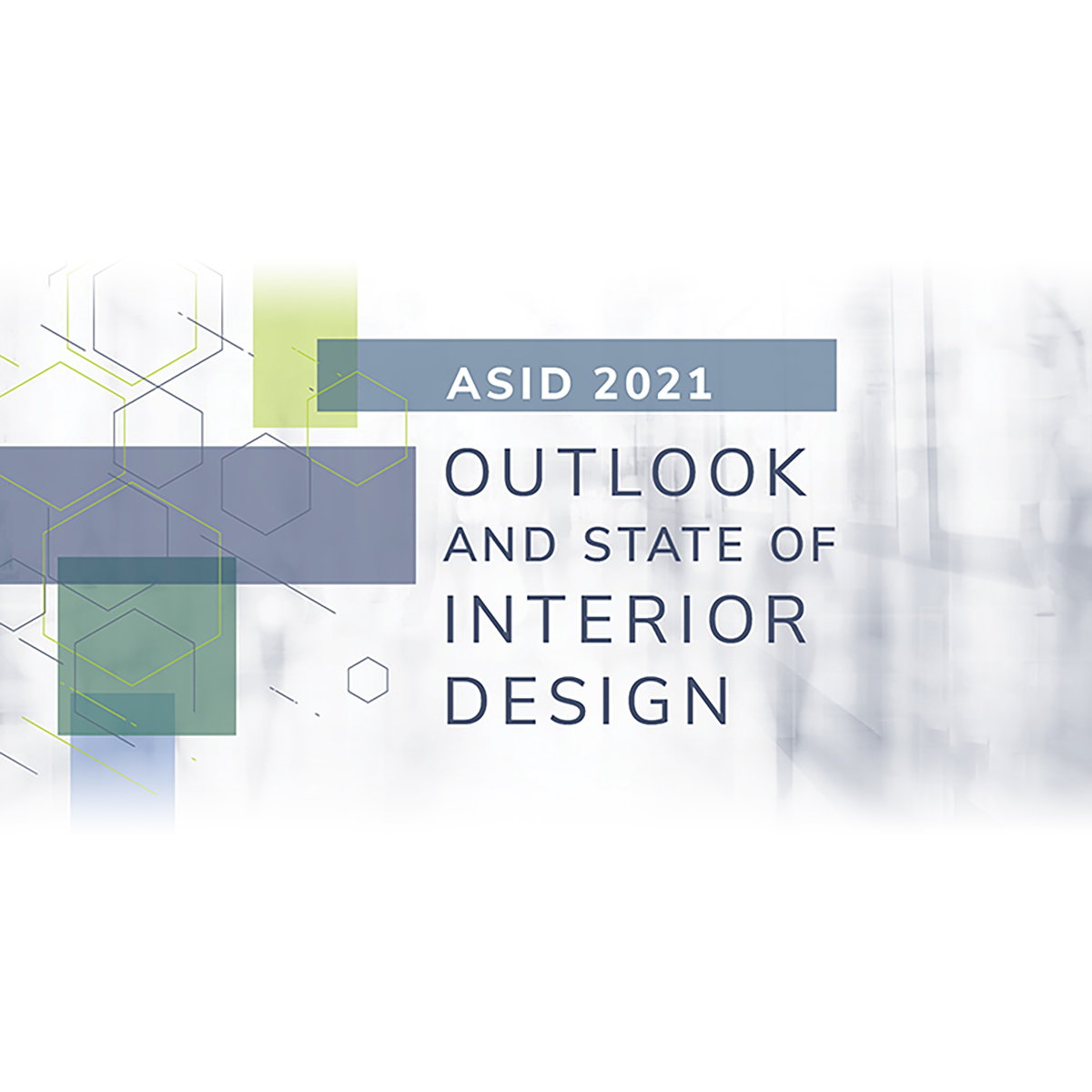 ASID Releases 2021 Outlook and State of Interior Design Report