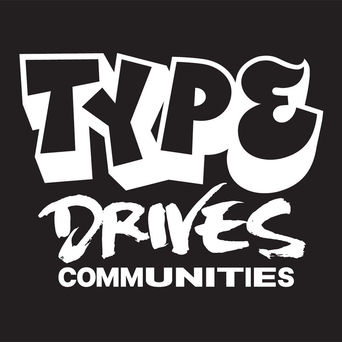 TDC Type Drives Communities Conference
